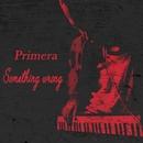 Something wrong(ハイレゾ音源)/Primera