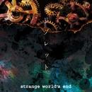 リグレット/strange world's end