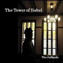 The Tower of Babel/The Jailbyrds