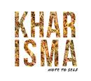 Note to Self/Kharisma