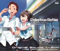 ROBOTICS;NOTES オリジナルサウンドトラック + 6