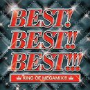 BEST!BEST!!BEST!!! KING OF MEGAMIX!!!/PARTY HITS PROJECT