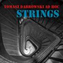 Strings/Tomasz Dabrowski AD HOC