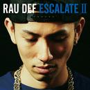 ESCALATE II/RAU DEF