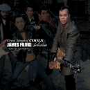 GREAT SONGS of COOLS:ジェームス藤木 SELECTION ~君の窓辺に~/クールス ロカビリー クラブ