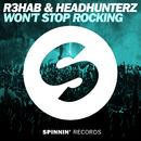 Won't Stop Rocking/R3hab & Headhunterz