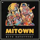 MITOWN/ミト カツユキ