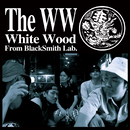 THE WW/WHITE WOOD