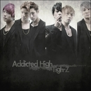 Addicted High/Tigh-Z