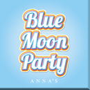 Blue Moon Party/ANNA☆S