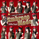 Embrace Blade(TVアニメ「対魔導学園35試験小隊」オープニングテーマ)/アフィリア・サーガ