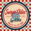 SWINGIN' OLDIES SHUFFLE&POPS/DJ NON