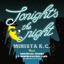 Tonight's the night/MINISTA K.C.feat.UNIVERSAL TOSHIKI & T-TRIPPIN'(DAZZLE 4 LIFE)