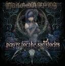 Prayer For The Sad Stories/DRAGON EYES