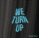 We Turn Up/Boogie Mann