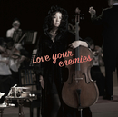 Love your enemies/分島花音