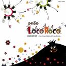 ロコロコのうた -LocoRoco Original Soundtrack-/LocoRoco