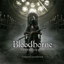 『Bloodborne The Old Hunters』 オリジナルサウンドトラック(ハイレゾ音源)/Bloodborne
