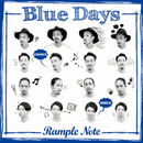 Blue Days/Rample Note
