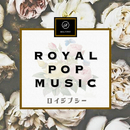ROYAL POP MUSIC/ロイジプシー