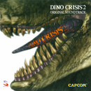 DINO CRISIS 2 ORIGINAL SOUNDTRACK/CAPCOM