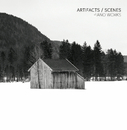 Artifacts/Scenes - Piano Works/Tobias Wilden