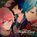 B-project「Maybe Love」/THRIVE(cv.豊永利行、花江夏樹、加藤和樹)
