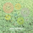 Nine Melodies/ツボカワ ヤスロウ