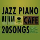 カフェで流れるJAZZピアノ20/Moonlight Jazz Blue