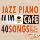カフェで流れるジャズピアノBEST 40 Vol.2/Moonlight Jazz Blue