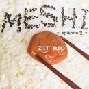 MESHI - episode2 -/H ZETTRIO
