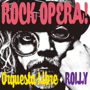 ROCK OPERA!/Orquesta Libre + ROLLY