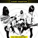 EVIL PARK SOUND SECT/Count Phantom
