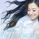 Fly to the sky/NaNa