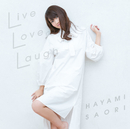 Live Love Laugh/早見沙織