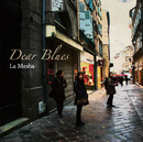 La Mesha/Dear Blues