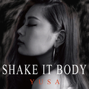 Shake It Body/YUSA