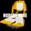 NOBODY HERE/LioneL