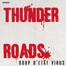COUP D'ETAT VIRUS/THE THUNDERROADS