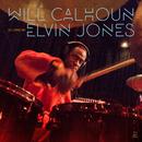 Celebrating Elvin Jones/Will Calhoun
