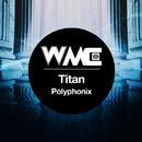 Titan/Polyphonix