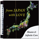 from JAPAN with LOVE/Shunn