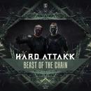 Beast Of The Chain/Hard Attak