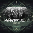 Lights Out/X-Pander & Abel ft. K19