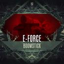 Boomstick/E-Force