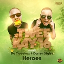 Heroes/Da Tweekaz & Darren Styles