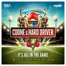 It's All In The Game (Official Intents Festival 2016 Anthem)/Coone & Hard Driver