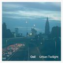 Urban Twilight (Remaster)/Oeil