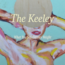 What You Say Carries Weight/The Keeley