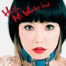 Hello, Mr. Wonder land(TVサイズ)/中ノ森 文子